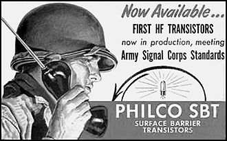 First high frequency transistor developed by Philco in 1953 Philco Surface barrier transistor ad=1955.JPG