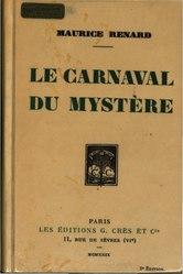 Maurice Renard: Le Carnaval du mystère