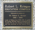 Robert L. Krieger Education Complex Plaque 1.jpg