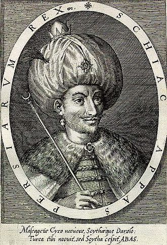 Persian Empire - Shah Abbas I, the most powerful king of Persia in Safavid era