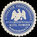 Siegelmarke K.Pr. Infanterie Regiment Grossh. Fr. Franz II. v. Mecklenburg Schwerin (4. Brandenburgische) No. 24 W0288101.jpg