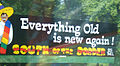South of the Border sign 25 - Everything old is new again.JPG
