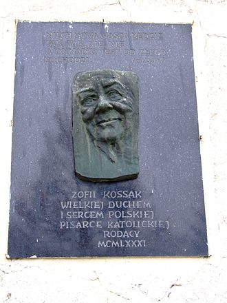 """Zofia Kossak-Szczucka - """"To Zofia Kossak, the renowned Polish Catholic writer, a woman of great generosity and courage. Placed by her fellow citizens, 1981"""" (Memorial tablet on the outside of All Saints Parish Church in Górki Wielkie)"""