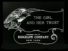 Fail:The Girl and Her Trust (1912).webm