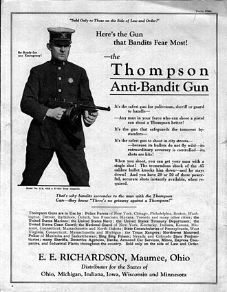 "Militarization of police - The ""Anti-Bandit Gun"": a 1920s advertisement of the Thompson M1921 for United States law enforcement forces"