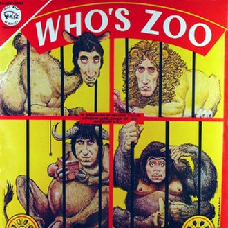 Bootleg recording - Who's Zoo compiled early singles and B-sides by The Who, which had not been commercially released in the U.S. Like several Trademark of Quality bootlegs, it featured cover artwork by William Stout.