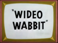 Wideo Wabbit title card.png