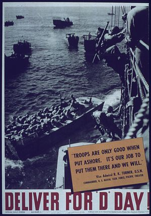 """Richmond K. Turner - Quote,""""Deliver for D-Day!"""""""