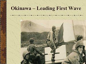 Recipients of the Legion of Merit - Lt Cmdr Heyen leading the first wave at Okinawa