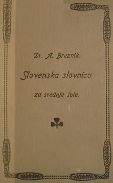 File:BREZNIK 1916 Slovnica srednje šole Brez Naglasov.pdf