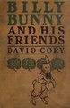Billy Bunny and his friends (IA billybunnyhisfri00cory).pdf