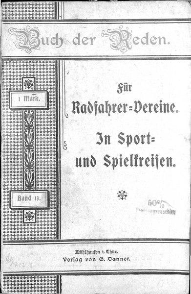 Buch der Reden für Radfahrer-Vereine In Sport- und Spielkreisen