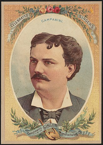 Italo Campanini - Image: Celebrated singers Campanini Compliments of the Singer Manufacturing Co (front)