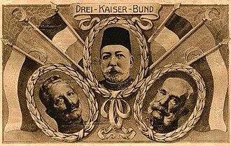 Mehmed V - Image: Drei Kaiser Bund