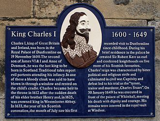 Dunfermline Palace - Plaque commemorating King Charles I who was born at Dunfermline Palace in 1600