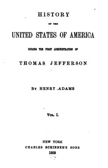 Henry Adams' History of the United States Vol. 1.djvu