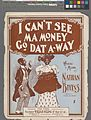I can't see ma money go dat a-way (NYPL Hades-608766-1256241).jpg