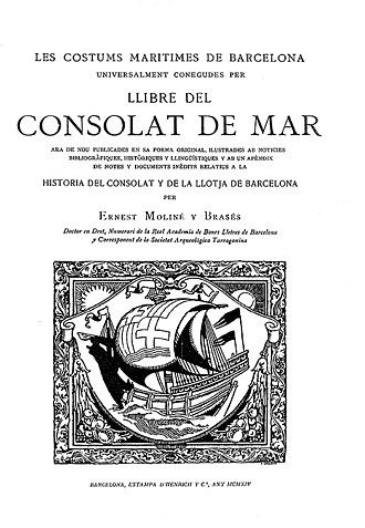 Book of the Consulate of the Sea -  1914 edition of the Book of the Consulate of the Sea, edited by Ernest Moliné and Brases.