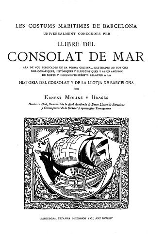 The title page of the 1914 edition of the Book of the Consulate of the Sea, edited by Ernest Moline y Brases. Llibre del Consolat de Mar 1814.jpg
