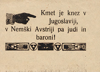 "Carinthian plebiscite, 1920 - A Yugoslav propaganda sticker. The text reads: ""In Yugoslavia, the farmer is the prince. In German Austria, the Jews and the barons are."""