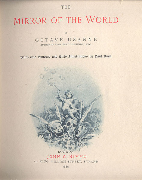 File:Octave Uzanne-The Mirror of the World, with one hundred and sixty illustrations by Paul AVRIL, 1889.jpg