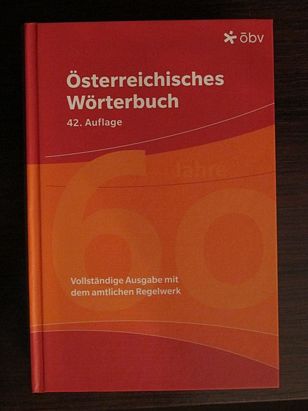 "42nd edition of the Österreichisches Wörterbuch (""Austrian Dictionary"")"