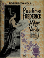 Pauline Frederick in A Slave of Vanity by Henry Otto 2 Film Daily 1920.png