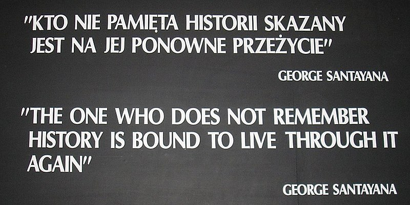 Santayana on ignorance of history, at Auschwitz - Wikipedia image