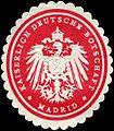 Siegelmarke Kaiserlich Deutsche Botschaft - Madrid W0223692.jpg