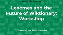 State of Lexemes and Future of Wiktionary - CEE Meeting 2018.pdf