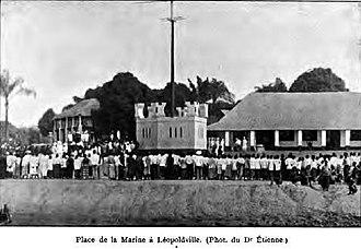 History of Kinshasa - Place de la Marine (1900)
