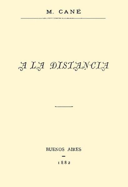 File:A la distancia - Miguel Cane.pdf