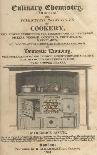 Oxford Symposium on Food and Cookery - Friedrich Accum's Culinary Chemistry (1821), subject of the seminar on 11 May 1979.