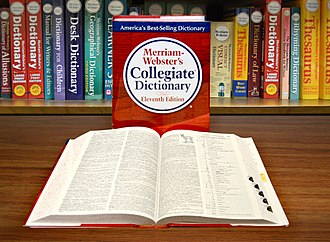 Merriam-Webster - Merriam-Webster's Collegiate Dictionary, Eleventh Edition.