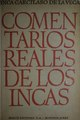 Comentarios reales de los Incas - Inca Garcilaso de la Vega (Tomo 1).pdf