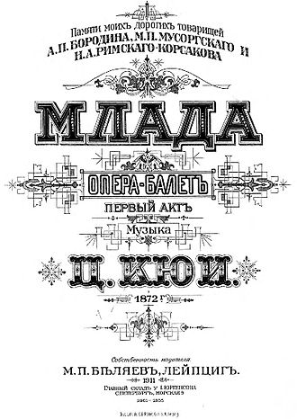 "Mlada - Title page to the score of César Cui's contribution to Mlada, published ""in memory of my dear comrades A. P. Borodin, M. P. Mussorgsky, and N. A. Rimsky-Korsakov"" (M. P. Belyayev, Leipzig, 1911)."