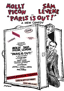 <i>Paris Is Out!</i> Paris Is Out! is a 1970 Broadway play by Richard Seff that starred Sam Levene and Molly Picon