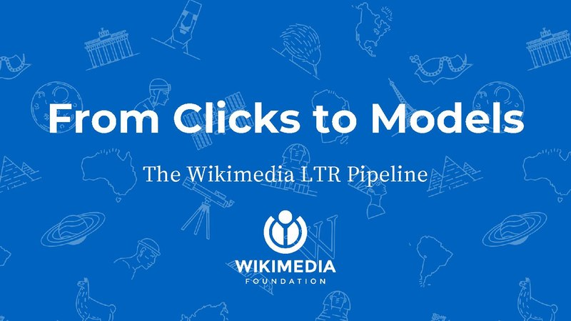 File:From Clicks to Models The Wikimedia LTR Pipeline.pdf