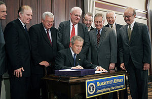 Bankruptcy Abuse Prevention and Consumer Protection Act - President George W. Bush signs into law the Bankruptcy Abuse Prevention and Consumer Protection Act on April 20, 2005.
