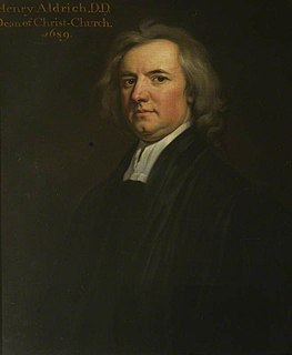 Henry Aldrich Theologian, philosopher, architect, and poet