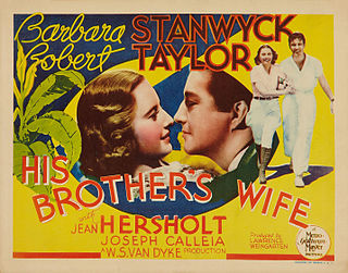 <i>His Brothers Wife</i> 1936 film by W. S. Van Dyke