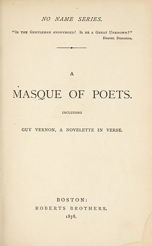 Roberts Brothers (publishers) - A Masque of Poets, 1878