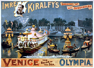 The Kiralfy Brothers - Imre Kiralfy's greatest of all spectacles, Venice, the bride of the sea, at Olympia. Illuminated aquatic festivities.