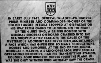 """Władysław Sikorski's death controversy - Memorial plaque dedicated to Sikorski located at the end of the Great Siege Tunnels in Gibraltar. The plaque notes that """"the cause of this mysterious accident has never been ascertained; a fact which has given rise to many speculations, doubts and rumours."""""""