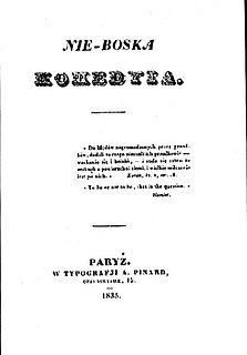 <i>The Undivine Comedy</i> 1835 play by Polish Romantic poet Zygmunt Krasiński