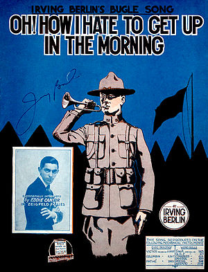 152d Depot Brigade (United States) - Oh! How I Hate to Get Up in the Morning by Irving Berlin