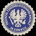Siegelmarke Provinzial Fürsorge-Erziehungs-Anstalt in Zerkwitz W0334710.jpg