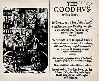 English cuisine - Thomas Dawson's The Good Huswifes Jewell was first published in 1585.