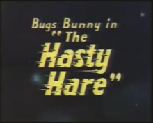 Description de l'image The Hasty Hare title card.png.