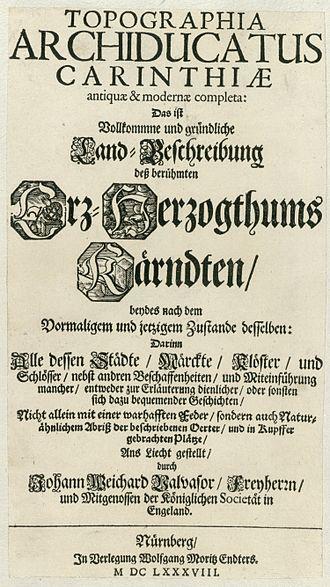 Johann Weikhard von Valvasor - Title page of his Topographia Archiducatus Carinthiae antiquae et modernae completa, 1688